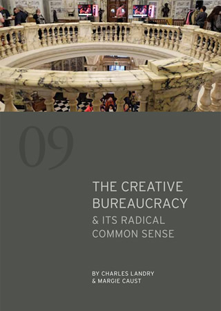 The Creative Bureaucracy and its radical common sense